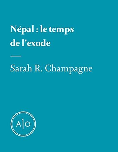Népal: le temps de l'exode (French Edition)