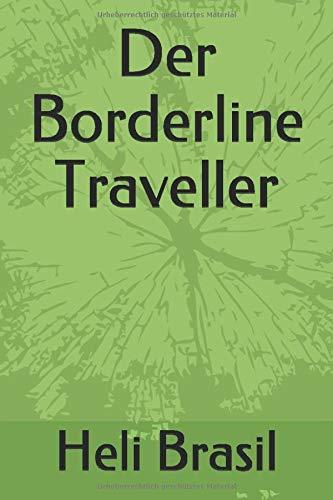 Der Borderline Traveller