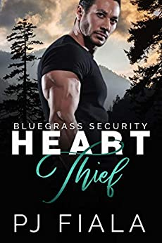 Heart Thief, Bluegrass Security Book One (Bluegrass Security Series 1) by [PJ Fiala]