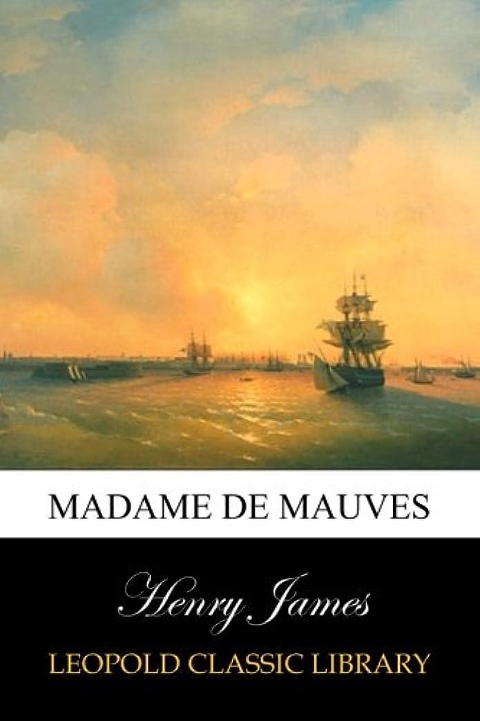 ワックス年次スチールMadame De Mauves