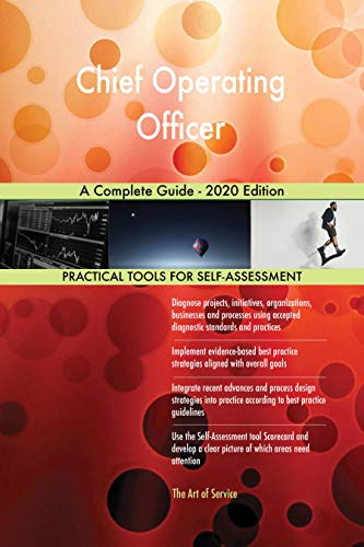 Chief Operating Officer A Complete Guide - 2020 Edition (English Edition)
