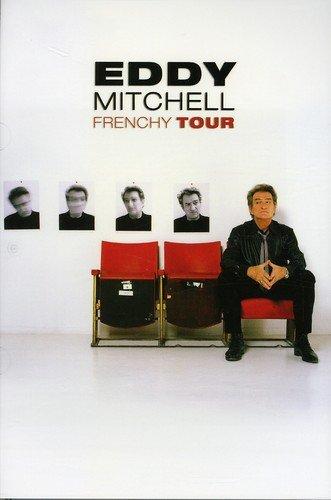 Eddy Mitchell : Frenchy Tour