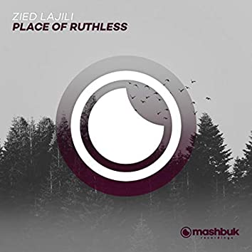 Place Of Ruthless