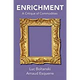 Enrichment: A Critique of Commodities (English Edition)