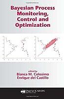 Bayesian Process Monitoring, Control and Optimization