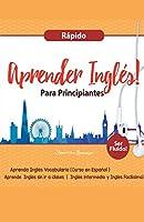 Aprender Inglés para Principiantes Rápido - Aprenda Inglés Vocabulario (Curso en Español - Ser Fluido)