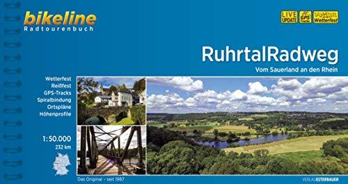 RuhrtalRadweg: Vom Sauerland an den Rhein. 232 km, 1:50.000, wetterfest/reißfest, GPS-Tracks Download, LiveUpdate (Bikeline Radtourenbücher)