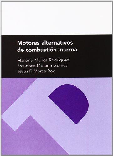 Motores alternativos de combustión interna (Textos Docentes)