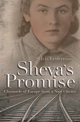 Image of Sheva's Promise: A Chronicle of Escape From a Nazi Ghetto (Religion, Theology, and the Holocaust)