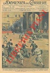 Partita di calcio a Firenze fra giocatori di qua d\'Arno e oltr\'Arno.