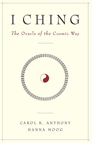 I Ching, The Oracle of the Cosmic Way