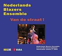 Van De Straat!: Netherlands Brass Ensemble (+8cm Cd)