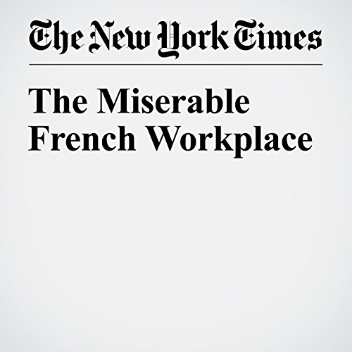 The Miserable French Workplace audiobook cover art