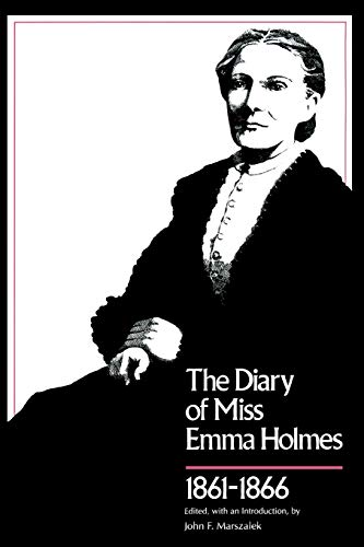 Diary of Miss Emma Holmes, 1861–1866 (Library of Southern Civilization)