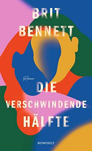 Buchseite und Rezensionen zu 'Die verschwindende Hälfte' von Brit Bennett