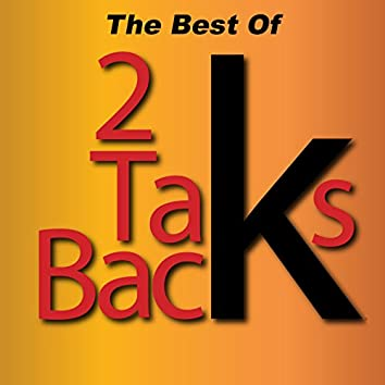 The Best of 2 Taks Back