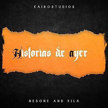 Historias de ayer (feat. Kila y Lakr)