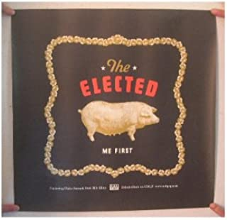 The Elected Poster Me First Rilo Kiley