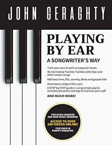 Playing By Ear: A Songwriter's Way