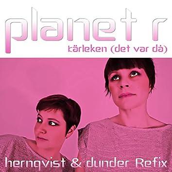 Kärleken (det var då) [Hernqvist & Dunder ReFix]