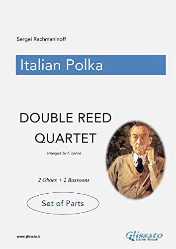 Italian Polka - Double Reed Quartet - Parts (English Edition)