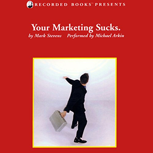 Your Marketing Sucks.  audiobook cover art