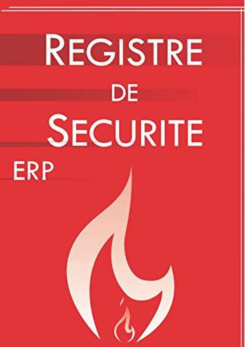 Registre de sécurité incendie ERP