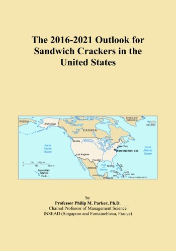 The 2016-2021 Outlook for Sandwich Crackers in the United States
