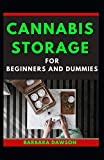 Cannabis Storage For Beginners And Dummies