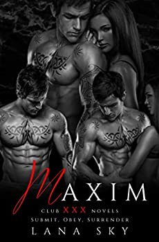 Maxim  The Complete Trilogy  Submit Obey & Surrender  Club XXX Box Sets