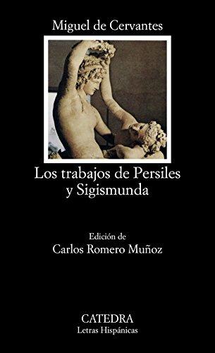 Los trabajos de Persiles y Sigismunda (Letras Hispánicas)