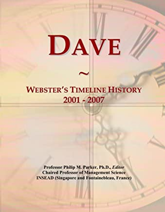 Dave: Websters Timeline History, 2001 - 2007