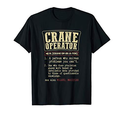 Crane Operator Funny Dictionary Definition T-Shirt