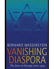 Vanishing Diaspora: The Jews in Europe Since 1945