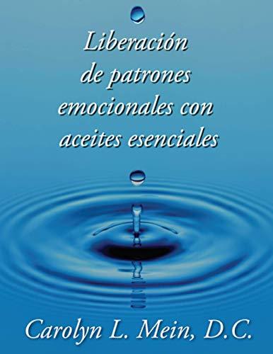 Liberacion de patrones emocionales con aceites esenciales