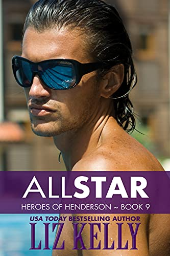 All Star : Heroes of Henderson ~ Book 9 (English Edition)