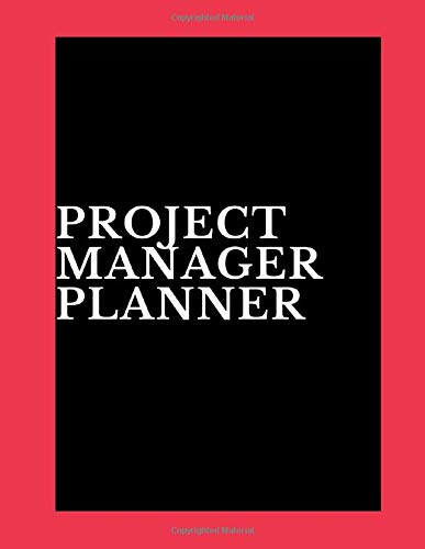 Project Manager Planner: Project Manager Planner  | Productivity  Planner for Project Manager |A Guide to Measure Project Task  & Monitor  Project Performance in Organization| Project Planner Tracker