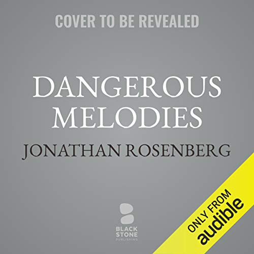 Dangerous Melodies cover art