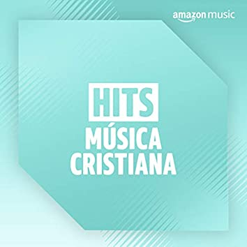 Hits Música Cristiana