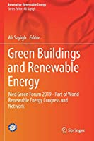 Green Buildings and Renewable Energy: Med Green Forum 2019 - Part of World Renewable Energy Congress and Network (Innovative Renewable Energy)
