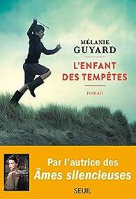 L'enfant des tempêtes par Mélanie Guyard