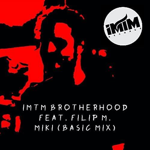 iMTM Brotherhood feat. Phillip M.
