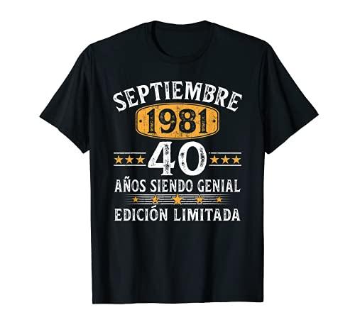 Nacido En Septiembre 1981 40 Años Cumpleaños Regalo Hombre Camiseta