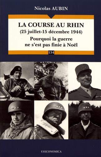 La Course au Rhin (25 juillet-15 decembre 1944)