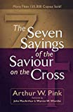 Seven Sayings of the Saviour on the Cross
