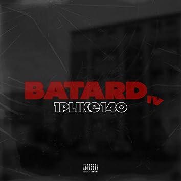BATARD #4