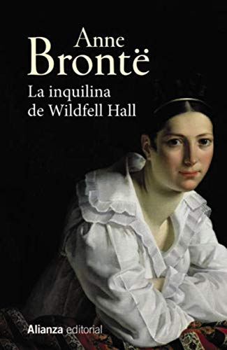 La Inquilina De Wildfell Hall 13 20 Spanish Edition Ebook Brontë Anne Pérez Pérez Miguel ángel Kindle Store