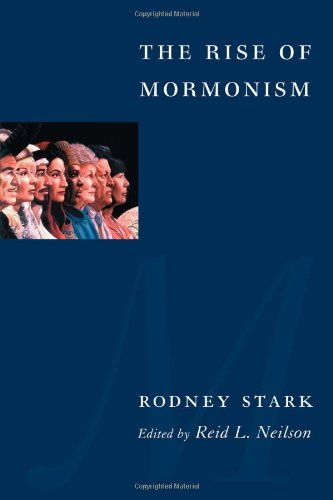 The Rise of Mormonism