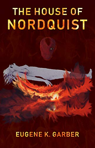 Book: The House of Nordquist - a novel by Eugene K. Garber