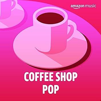 Coffee Shop Pop